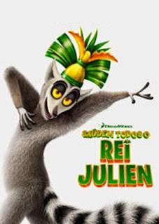 Saúdem Todos O Rei Julien - HDRip Dublado