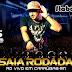 Saia Rodada - Audio DVD Promocional Julho 2015