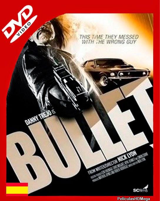 Bullet (2014) DVDRip  Castellano