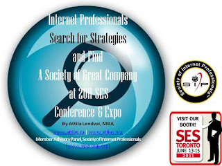 Internet Professionals Search for Strategies, SIP at the SES Toronto 2011, by Attila Lendvai