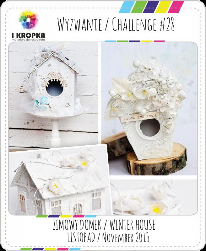 http://pracownia-i-kropka.blogspot.com/2015/11/wyzwanie-challenge-28.html