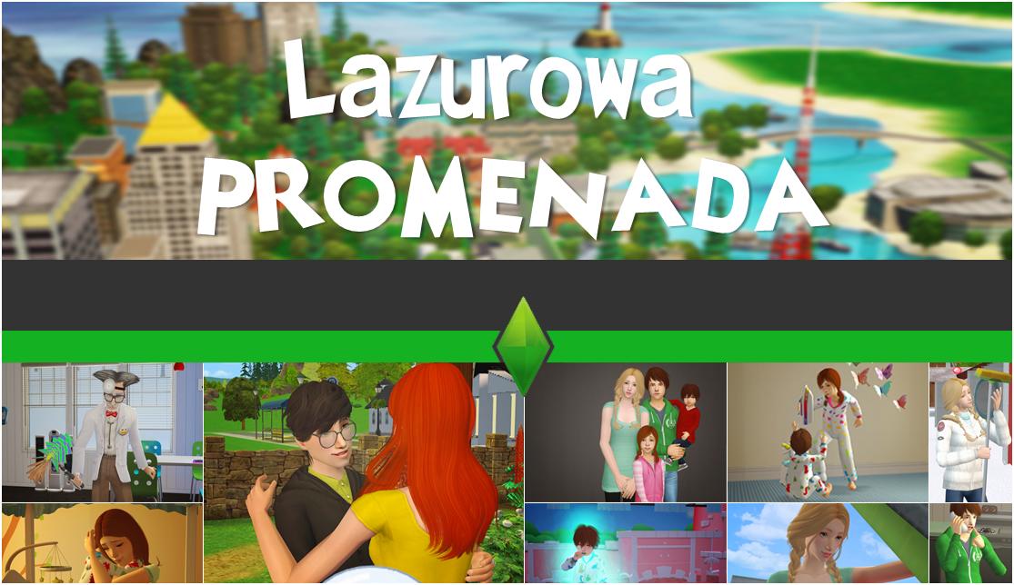 ♦² Lazurowa Promenada™ - wirtualny świat simów, zaprasza!