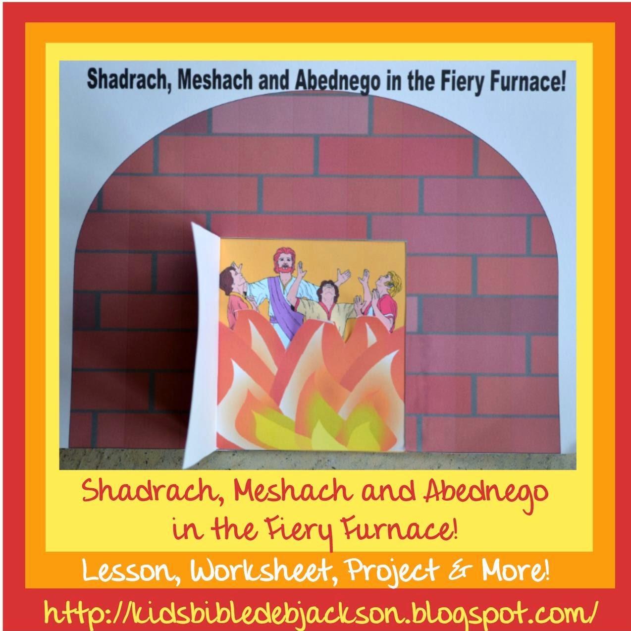 http://kidsbibledebjackson.blogspot.com/2014/05/shadrach-meshach-and-abednego-fiery.html