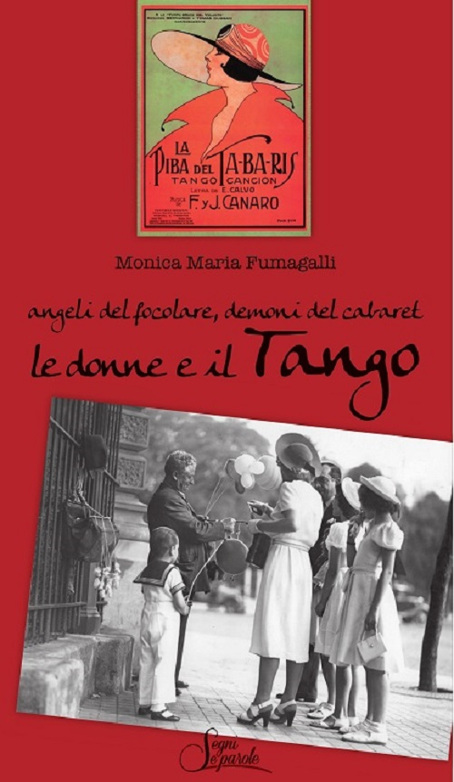 Angeli del focolare, demoni del cabaret. Le donne e il Tango