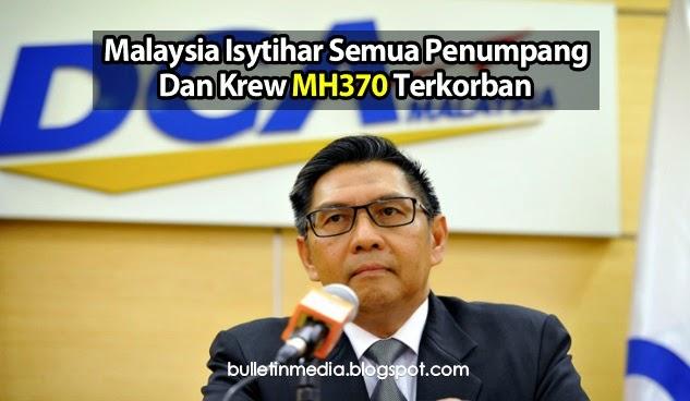 Malaysia Isytihar Semua Penumpang Dan Krew MH370 Terkorban