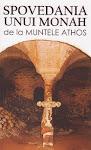 Editura Areopag: Spovedania unui monah de la Athos
