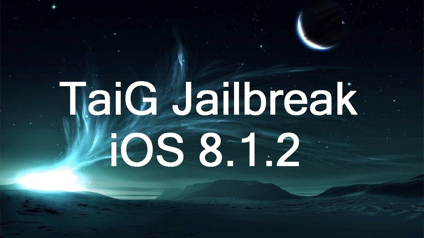 TaiG Tutorial Jailbreak iOS 8.1.2