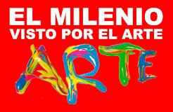 El Milenio visto por el Arte / 2013