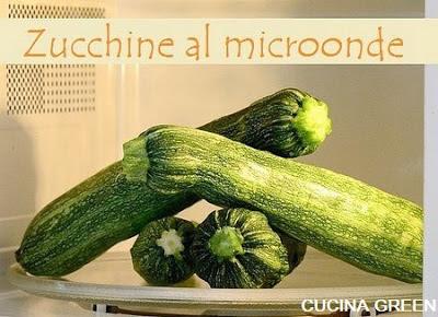 Cucinare zucchine microonde