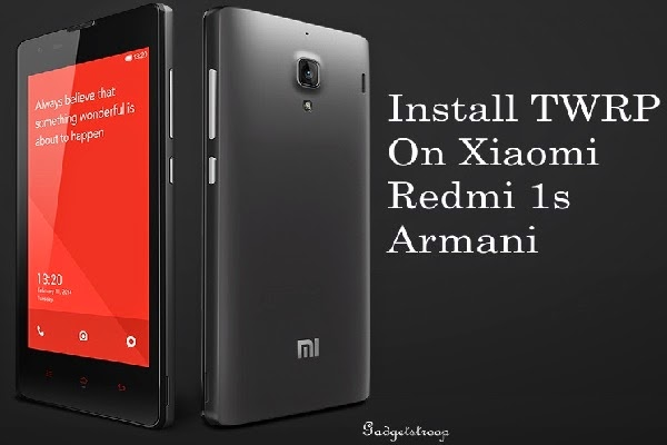 How to install twrp recovery on redmi 1s armani