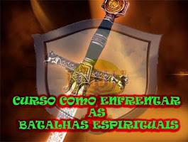 CURSO COMO ENFRENTAR AS BATALHAS ESPIRITUAIS