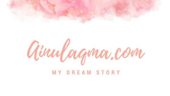 Ainul Aqma | Lifestyle Blogger & Premium Beautiful Selangor