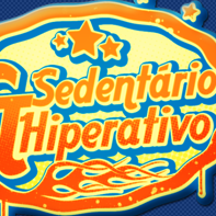 Sedentário & Hiperativo