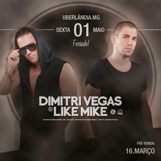 Dimitri Vegas & Like Mike em Uberlândia/MG