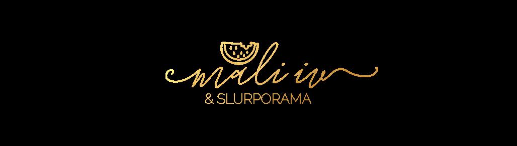 Mali Iv & Slurporama