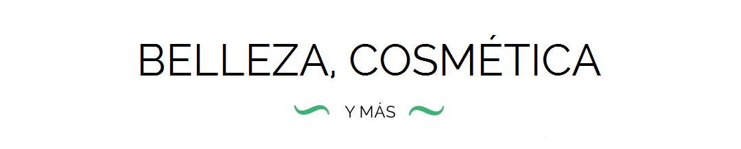 Blog Belleza, Cosmética y Más!