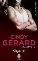 http://lachroniquedespassions.blogspot.fr/2013/11/black-ops-tome-2-captive-cindy-gerard.html#