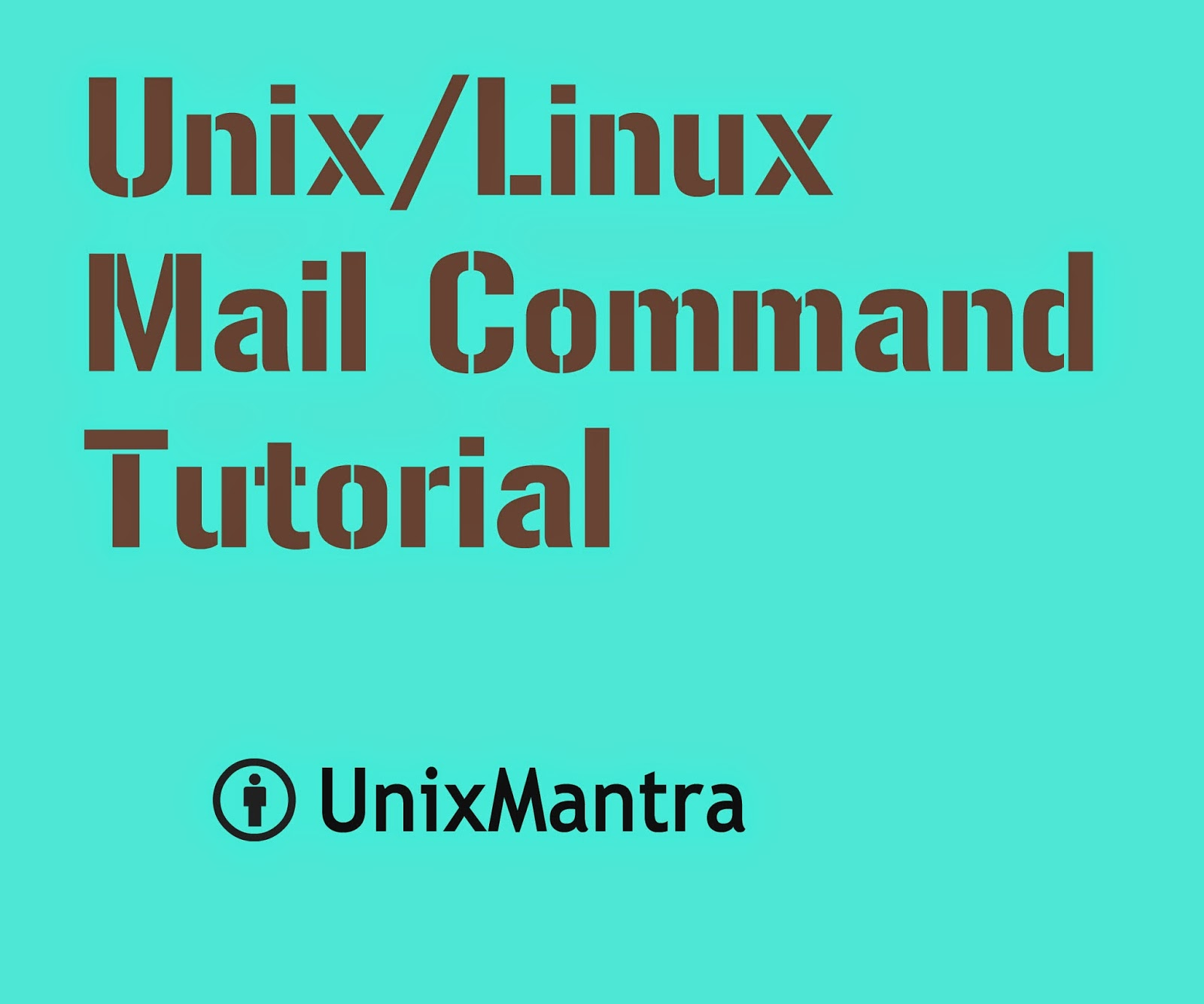 unix /linux mail command tutorial with examples - unixmantra