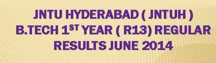 Check JNTU Hyderabad B.Tech 1st Year ( R13) Results June 2014