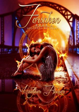 Forsaken Ancients of Light by Heather Fleener