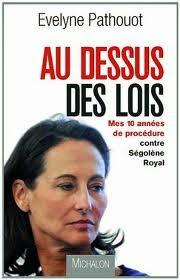 Ségolène Royal,         au-dessus des lois