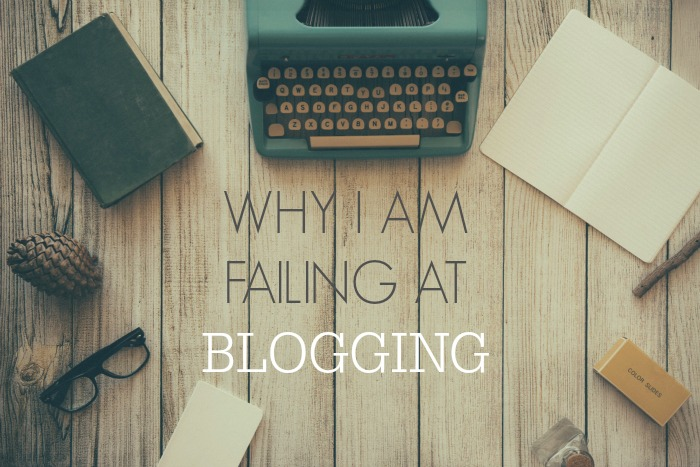 Why I am Failing at Blogging