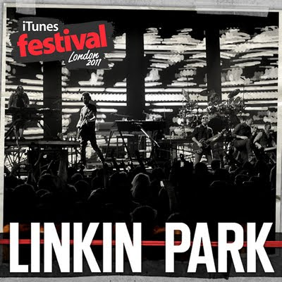 Linkin Park India Unlimited : Buy the iTunes Festival 2011 EP