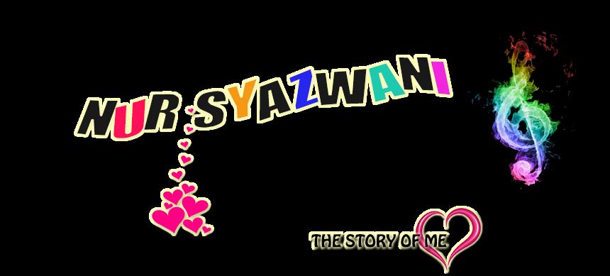 Nur Syazwani : my life,Allah rule