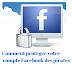 Comment protéger votre compte Facebook des Pirates