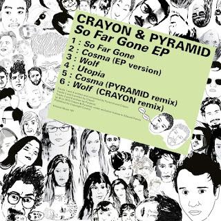 Crayon & Pyramid - So Far Gone EP