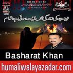http://www.humaliwalayazadar.com/2015/10/basharat-khan-nohay-2016.html