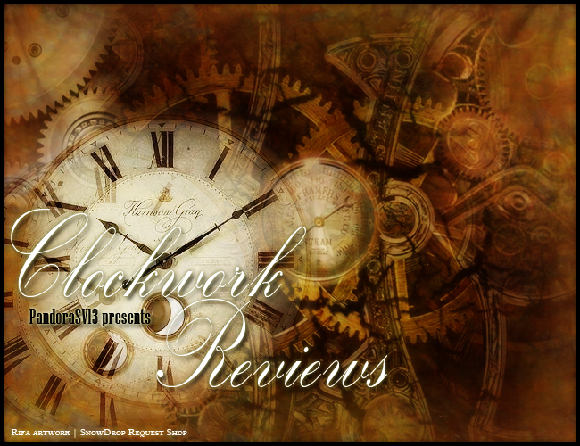 ~ Clockwork Reviews and Tutorials ~ [BUSY] - apply request review tutorial shop reviews writingtips - main story image