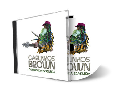 Carlinhos Brown  Mixturada Brasileira (2012)