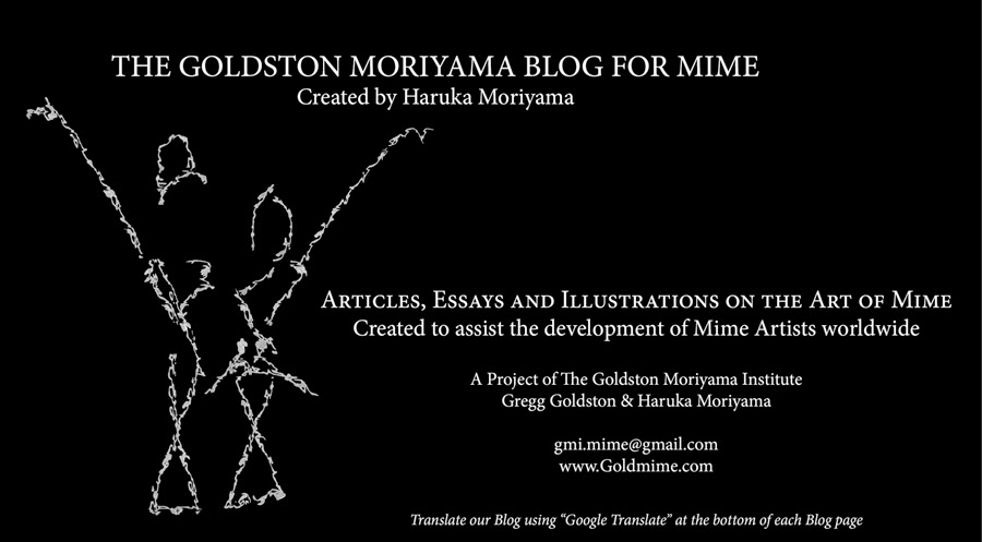 The Goldston Moriyama Blog for Mime