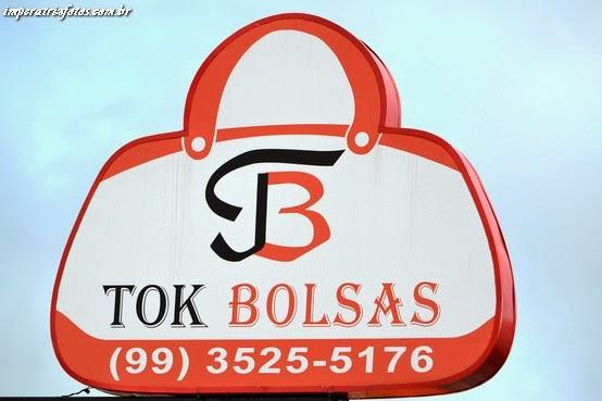 TOK BOLSAS , UM TOK A MAIS... VENHA CONFERIR!