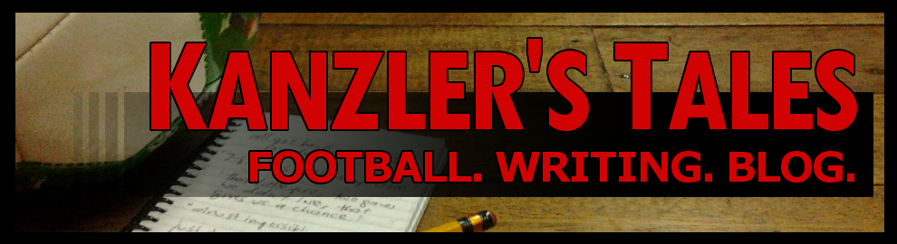 Kanzler's Tales: Football. Writing. Blog.