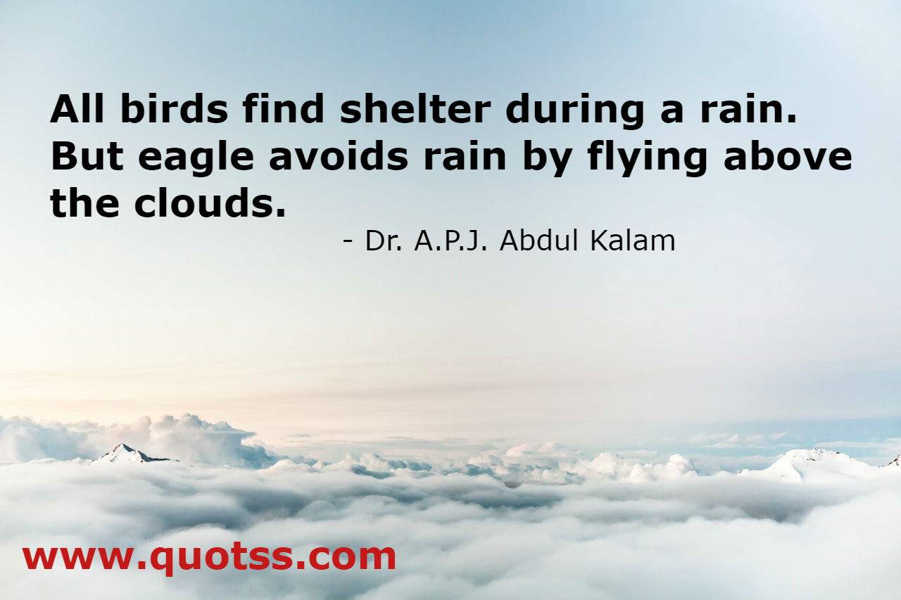 Inspirational And Motivational Quote by Dr. A P J Abdul kalam on Quotss