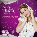 Participación en Violetta / Chanter Ce Que Je Suis / Lanzamiento marzo 2013