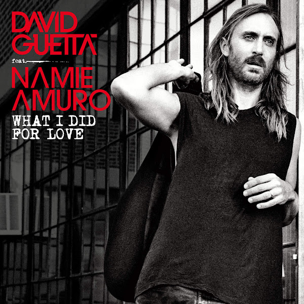 David Guetta & Namie Amuro - What I Did for Love (feat. Namie Amuro) - Single Cover