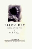 Mia Leche-Löfgren,  Ellen Key: Hennes liv och verk, Förlag Naturoch Kultur, 1930