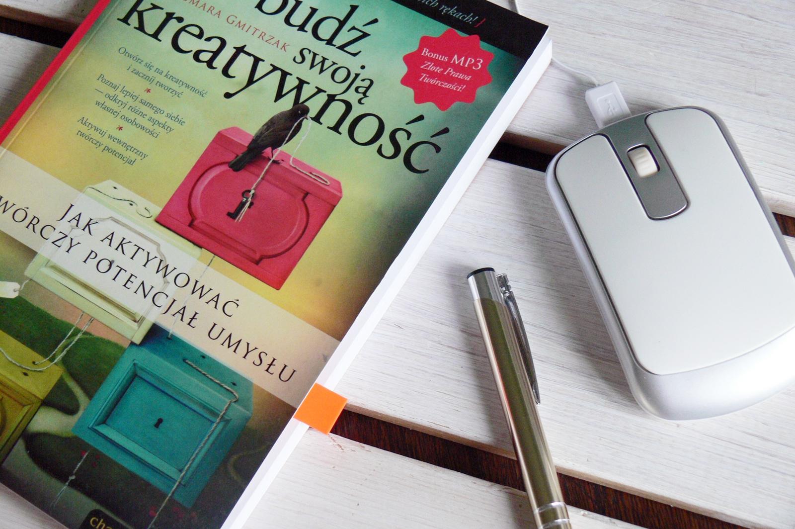 Czego o sobie dowiedziałam się z książki Obudź swoją kreatywność?