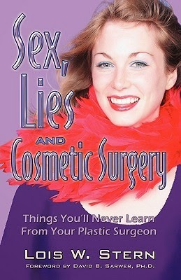 http://www.amazon.com/Lies-Cosmetic-Surgery-Lois-Stern-ebook/dp/B00529QHTW/