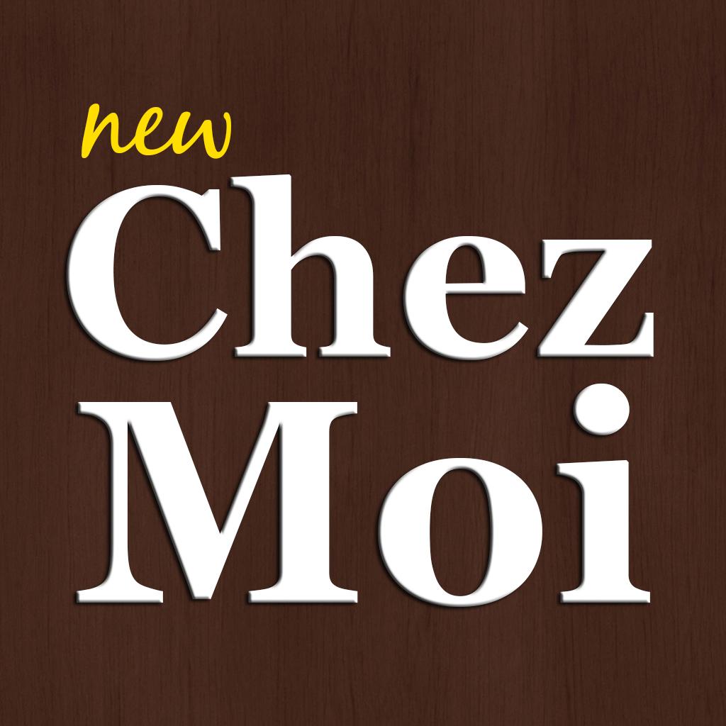 *CHEZ MOI*
