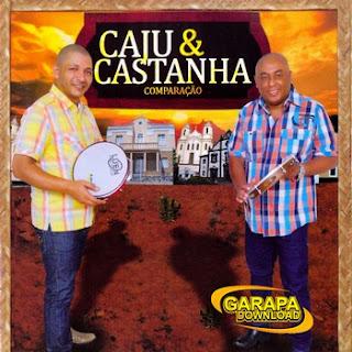 Capa Caju e Castanha – Comparação (2012) | músicas