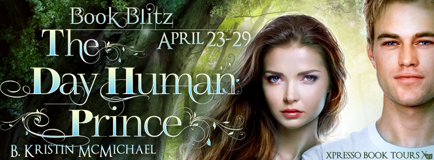 Book Blitz: The Day Human Prince By B. Kristin McMichael