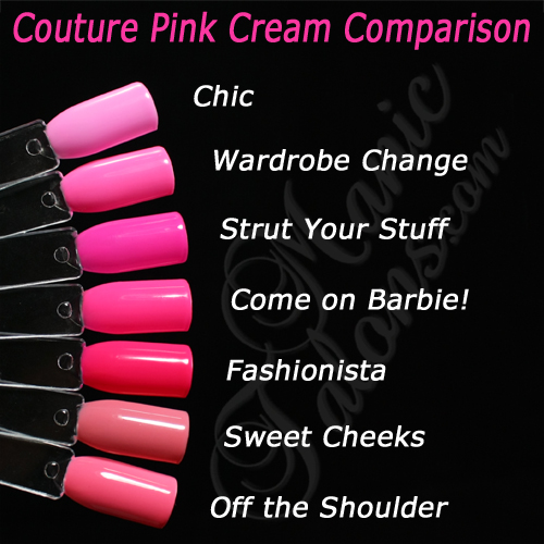 Couture Gel Polish Pink Cream Comparison Swatches, Chic, Wardrobe Change,Strutt Your Stuff, Come on Barbie, Fashionista, Sweet Cheeks, Off the Shoulder
