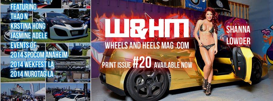 Wheels And Heels Magazine / W&HM