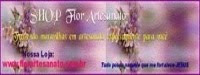 SITE >>SHOP FLOR ARTESANATO