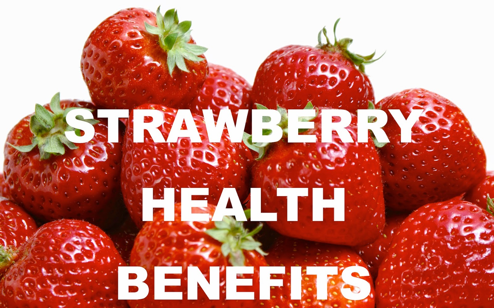 Interesting Facts You Need To Know Today Strawberries