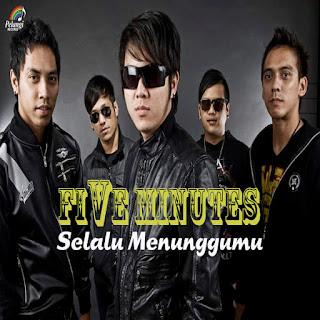 Five Minutes - Selalu Menunggumu